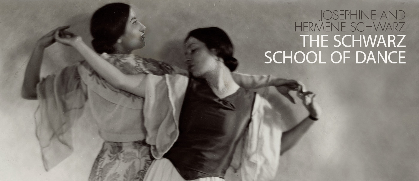 Josephine and Hermene Schwarz, The Schwarz School of Dance